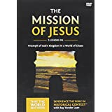 The Mission of Jesus: Triumph of God's Kingdom in a World in Chaos