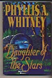 Daughter of the Stars, Phyllis A. Whitney, 0517172216