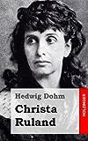Christa Ruland, Hedwig Dohm, 1482380382