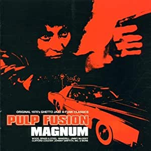 Various - Pulp Fusion - Fully Loaded