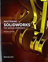Mastering SolidWorks, 2nd Edition Front Cover