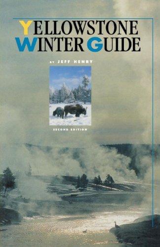 Yellowstone Winter Guide ()