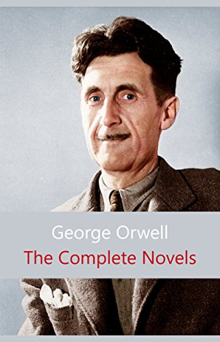 The Complete Novels of George Orwell ()
