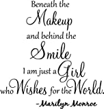 #1 Beneath the makeup and behind the smile I'm just a girl who wishes for the world Marilyn Monroe wall art wall sayings