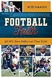 Football Faith: 52 NFL Stars Reflect on Their Faith