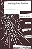 img - for Readings from Reading. Essays on African Politics, Genocide and Literature book / textbook / text book