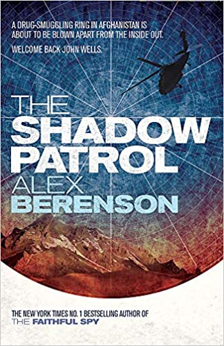 The Shadow Patrol (John Wells 6): Amazon.es: Berenson, Alex: Libros en idiomas extranjeros