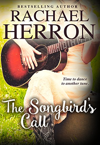 The Songbird's Call (The Songbirds of Darling Bay Book 2) by [Herron, Rachael]