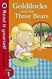 Read It Yourself Goldilocks and the Three Bears (mini Hc)