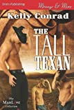 The Tall Texan, Kelly Conrad, 161034958X
