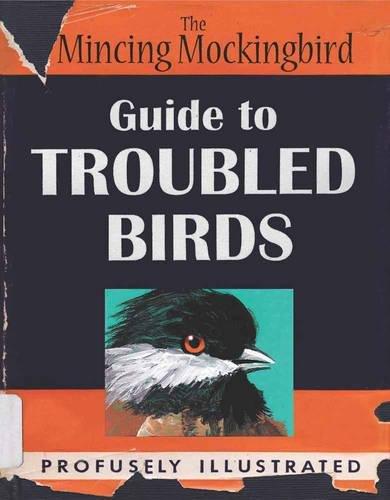 The Mincing Mockingbird: Guide to Troubled Birds [Matt Adrian] (Tapa Dura)