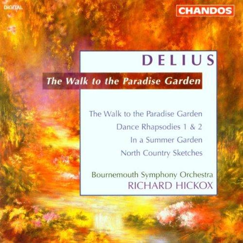 Delius: The Walk to the Paradise Garden ()