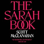 The Sarah Book | Scott McClanahan