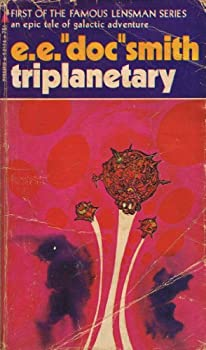 "Triplanetary by E. E. ""Doc"" Smith"