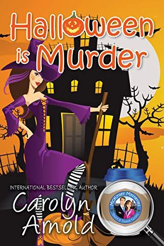 Fun Halloween Fundraisers (Halloween is Murder (McKinley Mysteries: Short & Sweet Cozies Book)