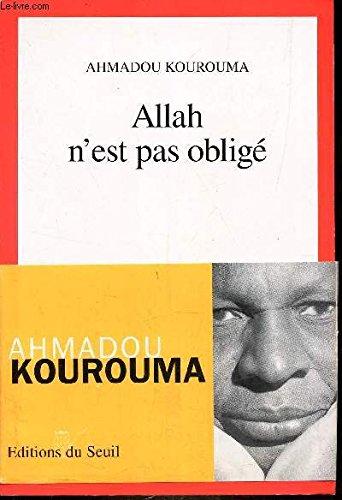 Allah N'est Pas Obligé (prix Renaudot Et Goncourt Des Lycéens 2000)