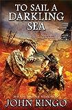 To Sail a Darkling Sea, John Ringo, 1476780250