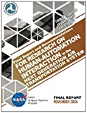 Final Report and Recommendations for Research on Human-Automation Interaction in the Next Generation Air Transportation System, Thomas Sheridan and Kevin Corker, 1495247015