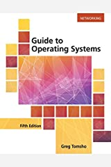 Guide to Operating Systems Paperback
