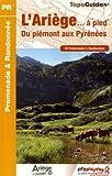 L'Ariège à pied : 40 promenades et randonnées