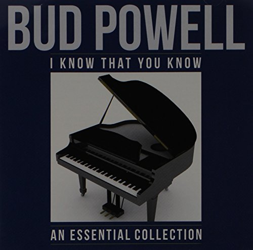 I Know That You Know On Stage (Best Bud Powell Albums)