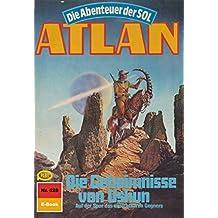 """Atlan 528: Die Geheimnisse von Ushun (Heftroman): Atlan-Zyklus """"Die Abenteuer der SOL"""" (Atlan classics Heftroman) (German Edition)"""