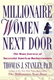 img - for Millionaire Women Next Door: The Many Journeys of Successful American Businesswomen by Thomas J. Stanley (2004-05-01) book / textbook / text book