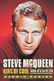 Steve Mcqueen, King of Cool, Darwin Porter, 1936003058