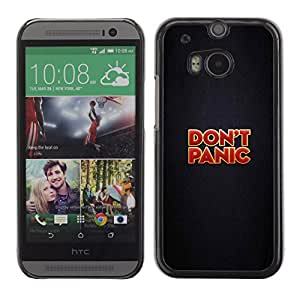 A-type Arte & diseño plástico duro Fundas Cover Cubre Hard Case Cover para HTC One M8 (Do not Panic - Gracioso - Mensaje)