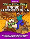 Math for Minecrafters: Adventures in Multiplication