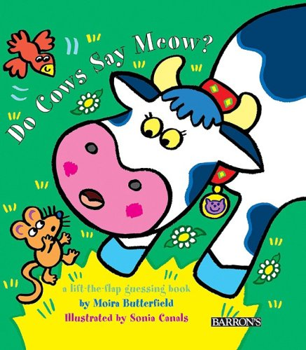 Do Cows Say Meow? (Animal Flappers Books) by Brand: Barron's Educational Series