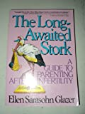 The Long-Awaited Stork, Ellen S. Glazer, 002911814X