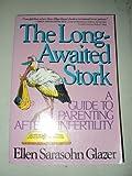The Long-Awaited Stork, Ellen S. Glazer, 002911814X