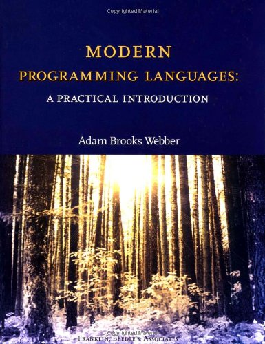 Modern Programming Languages: A Practical Introduction by Franklin Beedle & Assoc