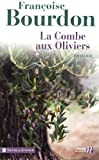 img - for La combe des oliviers (French Edition) book / textbook / text book