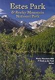 Estes Park & Rocky Mountain National Park