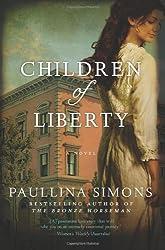 Children of Liberty: A Novel by Simons, Paullina (2013) Paperback