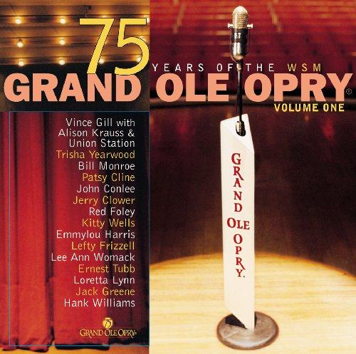 Grand Ole Opry 75th Anniversar...