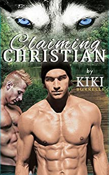 Book Review: Claiming Christian (Wolf's Mate #2) by Kiki Burrelli
