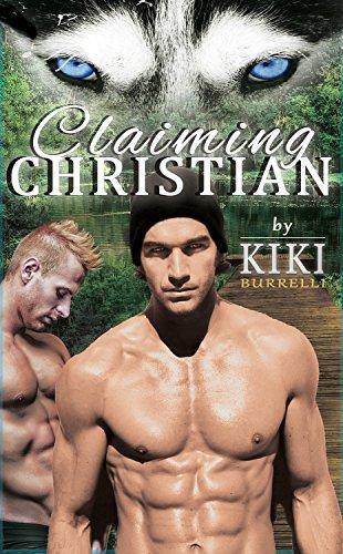 Claiming Christian (Wolf's Mate Series Mpreg Romance Book 2)