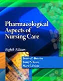 img - for Pharmacological Aspects of Nursing Care book / textbook / text book