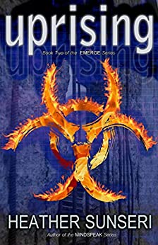 Uprising (Emerge series Book 2) by [Sunseri, Heather]