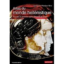 Atlas du monde hellénistique. Pouvoir et territoires après Alexandre le Grand (Atlas Mémoires) (French Edition)