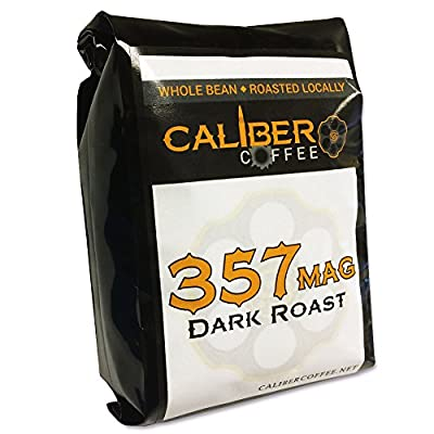 357 Mag Smooth Roasted Coffee Beans Strong on Flavor High in Caliber Caffeine Rich 4oz Sampler Bag