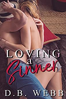 Loving a Sinner by [Webb, D.B.]