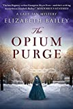The Opium Purge (Lady Fan Mystery Book 3)