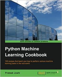 Python Machine Learning Cookbook: Prateek Joshi: 9781786464477