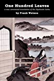 One Hundred Leaves: A new annotated translation of