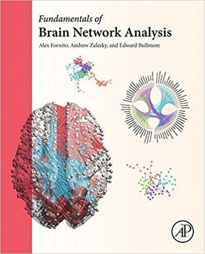 Amazon fundamentals of brain network analysis ebook alex amazon fundamentals of brain network analysis ebook alex fornito andrew zalesky edward bullmore kindle store fandeluxe Image collections