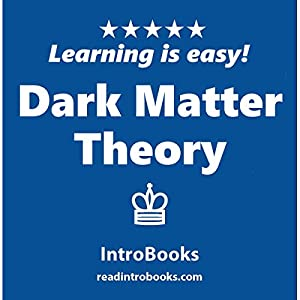 Dark Matter Theory Audiobook